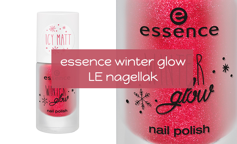 essence winter glow limited edition nagellak